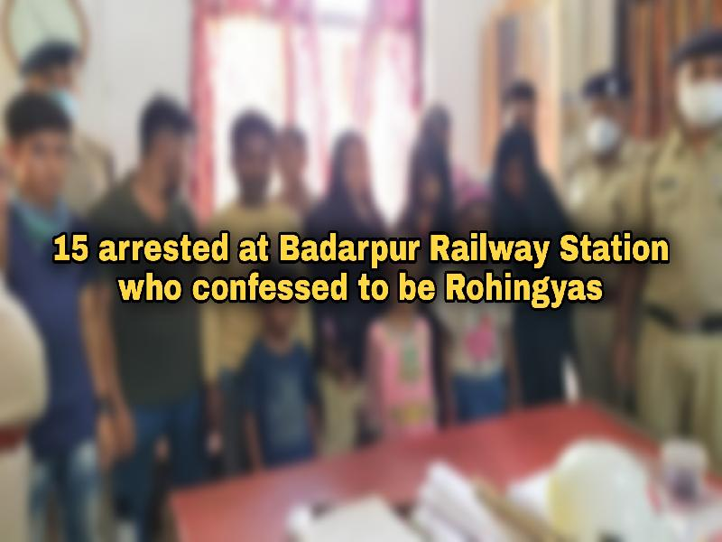 15-arrested-at-Badarpur-Railway-Station-who-confessed-to-be-Rohingyas